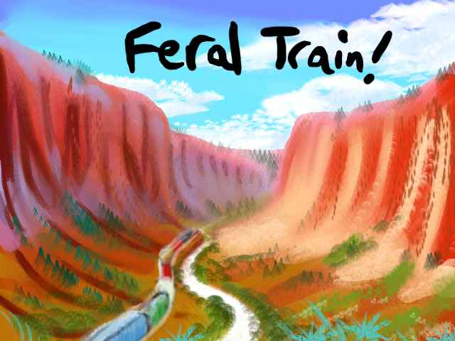 A train snaking up a red desert canyon. In the sky, the black words 'Feral Train!' Click to enlarge.