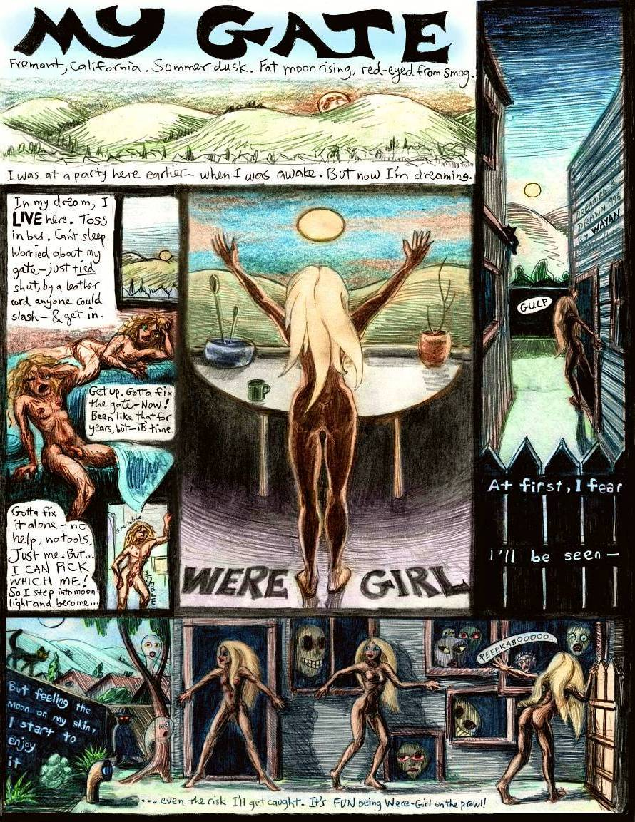 My Gate, a dream-comic by Chris Wayan, page 1: when the full moon rises I become Were-Girl.