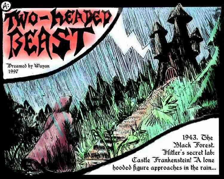 1943. The Black Forest. Hitler's secret lab: Castle Frankenstein! A lone, hooded figure approaches in the rain...